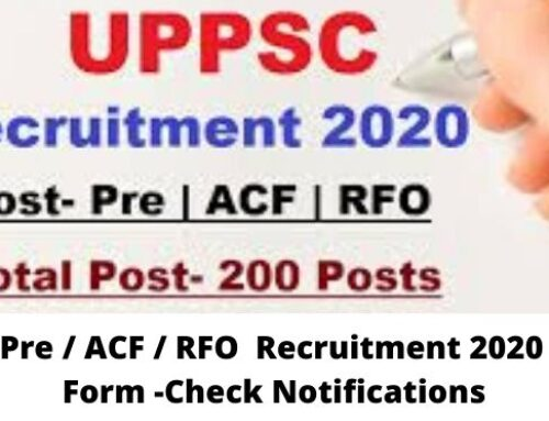 UPPSC Pre / ACF / RFO  Recruitment 2020 Online Form -Check Notifications